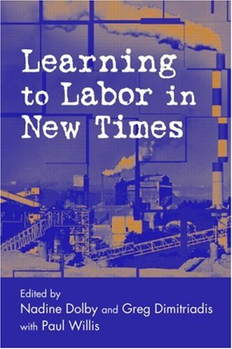 Learning to Labor in New Times 9780415948555