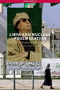 Libya and Nuclear Proliferation: Stepping Back from the Brink 9780415412384