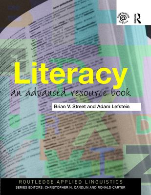 Literacy: An Advanced Resource Book for Students 9780415291811