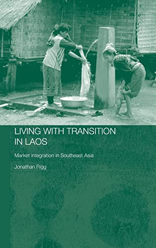 Living with Transition in Laos: Market Integration in Southeast Asia 9780415355643
