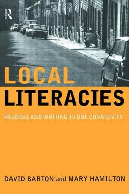 Local Literacies: Reading and Writing in One Community 9780415171502