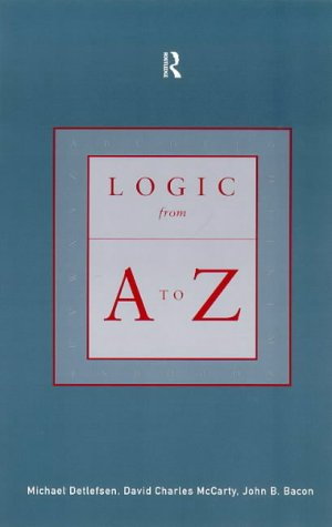 Logic from A to Z: Rep Glossary of Logical and Mathmatical Terms 9780415213752