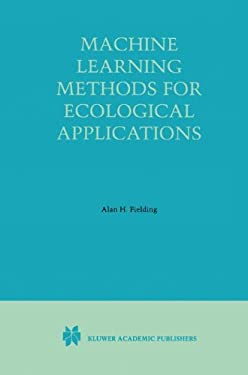 Machine Learning Methods for Ecological Applications 9780412841903