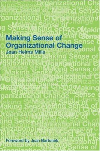 Making Sense of Organizational Change 9780415369398
