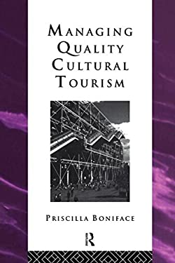 Managing Quality Cultural Tourism 9780415099851