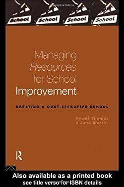 Managing Resources for School Improvement 9780415129107