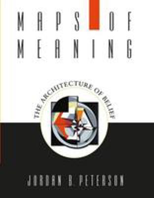 Maps of Meanings : The Architecture of Belief