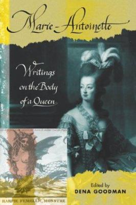 Marie Antoinette: Writings on the Body of a Queen 9780415933957