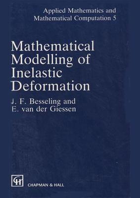 Mathematical Modeling of Inelastic Deformation 9780412452802