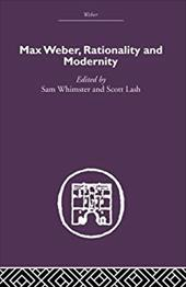 Max Weber, Rationality and Modernity 1331867
