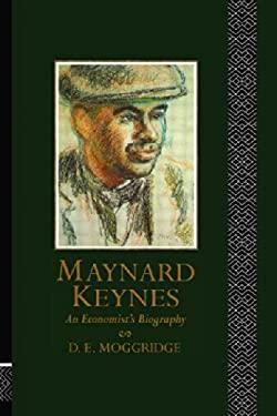 Maynard Keynes: An Economist's Biography 9780415127110