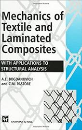 Mechanics of Textile and Laminated Composites: With Applications to Structural Analysis 1290902