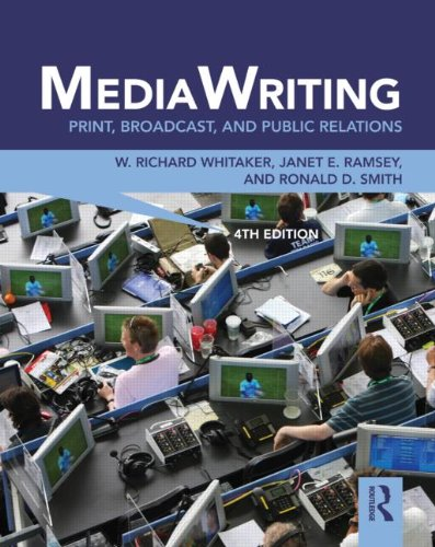 MediaWriting: Print, Broadcast, and Public Relations 9780415888035