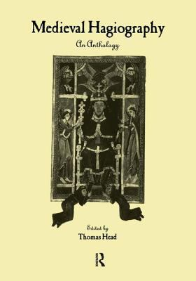 Medieval Hagiography: An Anthology 9780415937535