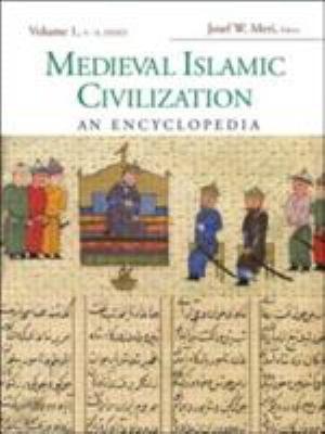 Medieval Islamic Civilization 2V: An Encyclopedia