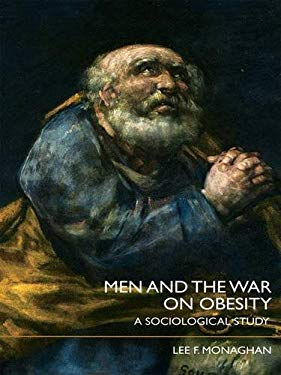 Men and the War on Obesity: A Sociological Study