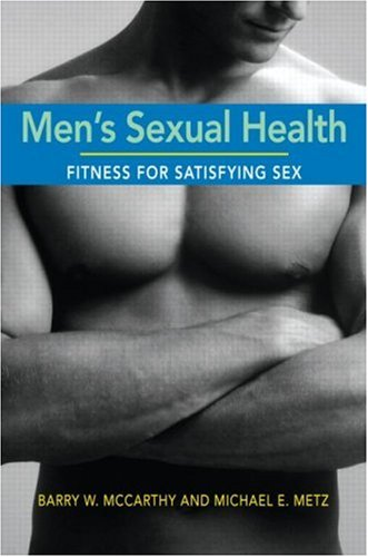 Men's Sexual Health: Fitness for Satisfying Sex 9780415956383