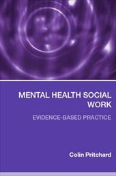 Mental Health Social Work: Evidence-Based Practice