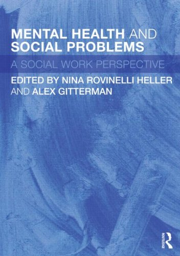 Mental Health and Social Problems: A Social Work Perspective 9780415493871