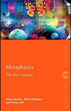 Metaphysics: The Key Concepts 9780415559287