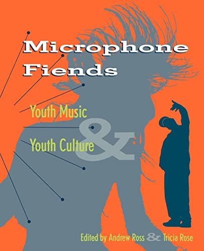 Microphone Fiends: Youth Music and Youth Culture 9780415909082