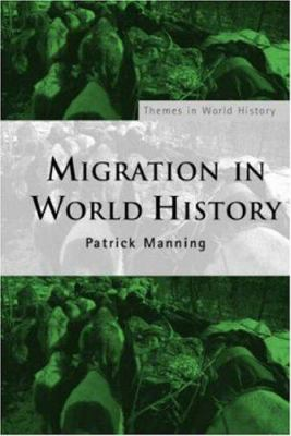 Migration in World History 9780415311472