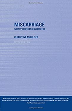 Miscarriage: Women's Experiences and Needs 9780415254892