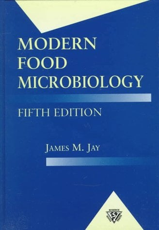 Modern Food Microbiology, Fifth Edition (Ch) 9780412076916