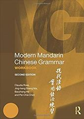 Modern Mandarin Grammar and Workbook Bundle: Modern Mandarin Chinese Grammar Workbook (Modern Grammar Workbooks) 22089305