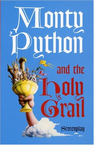 Monty Python and the Holy Grail: Screenplay 9780413741202