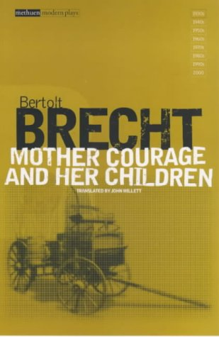 Mother Courage and Her Children 9780413412904