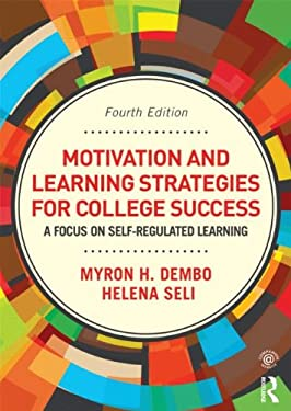 Motivation and Learning Strategies for College Success: A Focus on Self-Regulated Learning 9780415894203