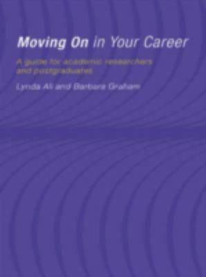 Moving on in Your Career: Guide for Academics and Postgraduates