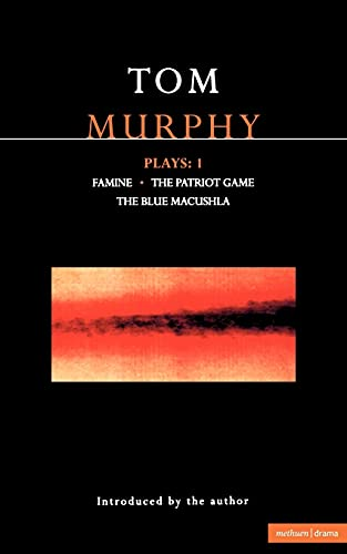 Murphy Plays: 1: Famine; The Patriot Game; The Blue Macuschla 9780413665706