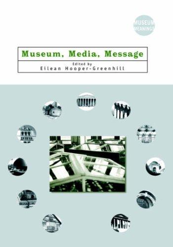 Museum, Media, Message 9780415198288