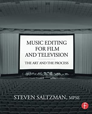 Music Editing for Film and Television: The Art and the Process