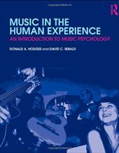 Music in the Human Experience: An Introduction to Music Psychology [With CDROM]