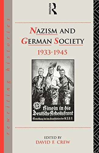 Nazism and German Society, 1933-1945 9780415082402