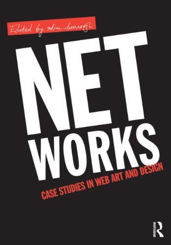 Net Works: Case Studies in Web Art and Design 9780415882224