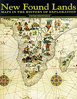 New Found Lands: Maps in the History of Exploration 9780415920261