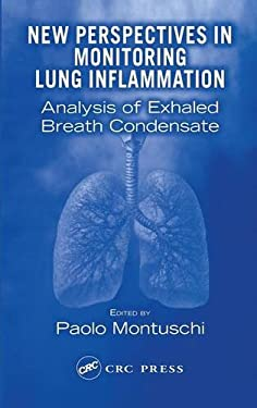 New Perspectives in Monitoring Lung Inflammation: Analysis of Exhaled Breath Condensate 9780415324656