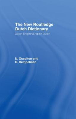 New Routledge Dutch Dictionary 9780415300407