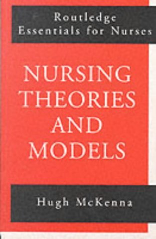 Nursing Theories and Models 9780415142236