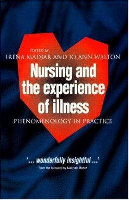 Nursing and the Experience of Illness 9780415207836