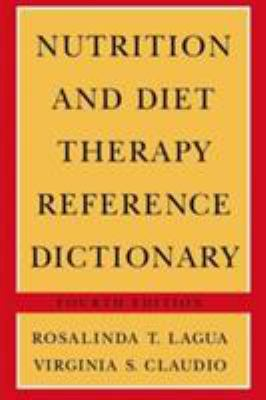 Nutrition & Diet Therapy Ref Dictionary 4e Hardbound 9780412070518