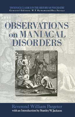 Observations on Maniacal Disorder 9780415006385
