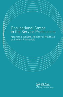 Occupational Stress in the Service Professions 9780415267601