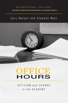 Office Hours: Activism and Change in the Academy 9780415971867