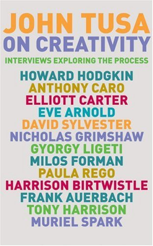 On Creativity: Interviews Exploring the Process