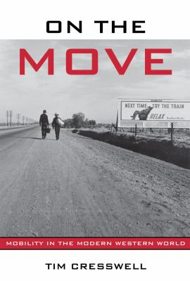 On the Move: Mobility in the Modern Western World 9780415952569